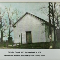 Christian Church, Later became Robinson, Muir, O-kay Food Grocery Store